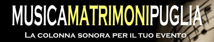 Musica matrimoni Puglia (Lecce – Brindisi – Taranto – Bari – Foggia)